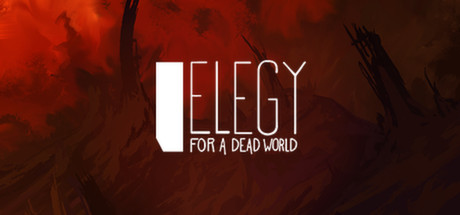 Elegy_for_a_Dead_World_Egamerz